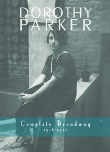 Dorothy Parker Complete Broadway, 1918-1923